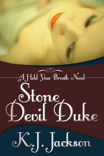 Stone Devil Duke: A Hold Your Breath Novel by K.J. Jackson