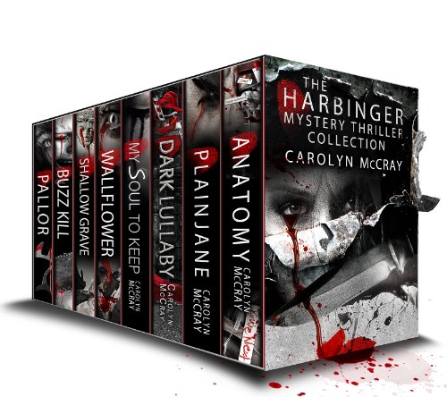 The Harbinger Collection: Hard-boiled Mysteries Not for the Faint of Heart (A McCray Crime Collection) by Carolyn McCray