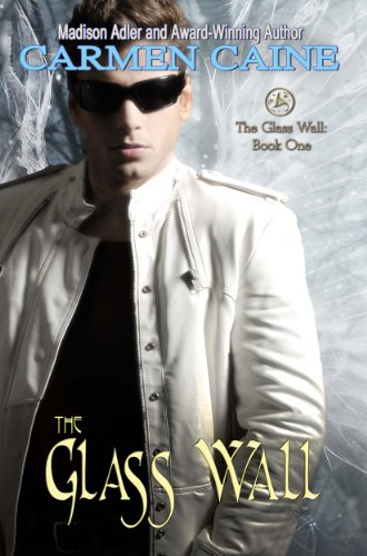 The Glass Wall (Return of the Ancients Book 1) by Madison Adler and Carmen Caine