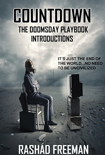 Countdown: The Doomsday Playbook Introductions (Parts 1-2) by Rashad Freeman