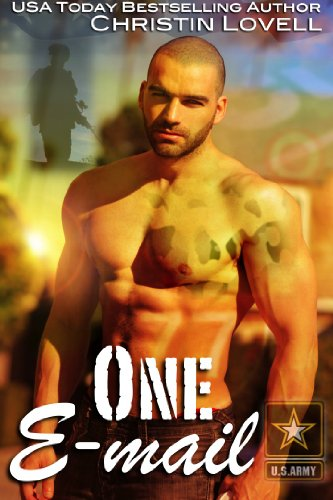One E-mail: (BBW Military Romance) (One Soldier Series Book 2) by Christin Lovell