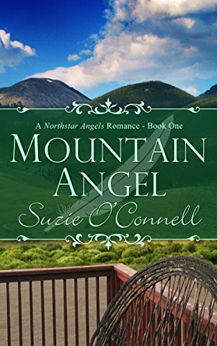 Mountain Angel (Northstar Angels, Book 1) by Suzie O'Connell