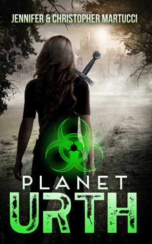 Planet Urth (Book 1) by Jennifer Martucci and Christopher Martucci