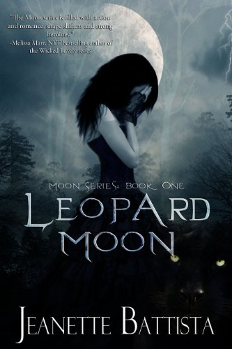 Leopard Moon (Moon series Book 1) by Jeanette Battista