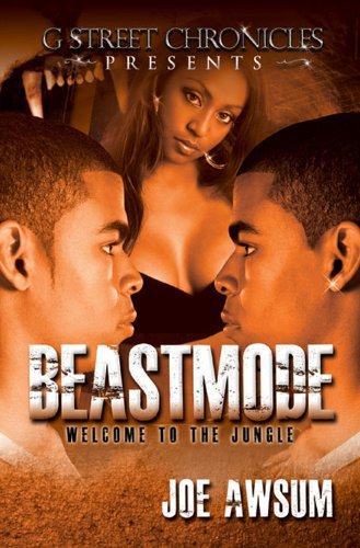 Beastmode (G Street Chronicles Presents) by Joe Awsum