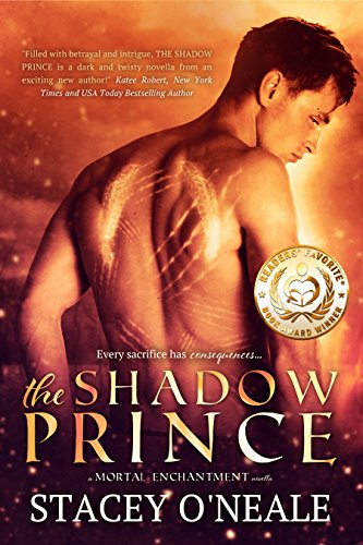 The Shadow Prince (Mortal Enchantment Book 1) by Stacey O'Neale