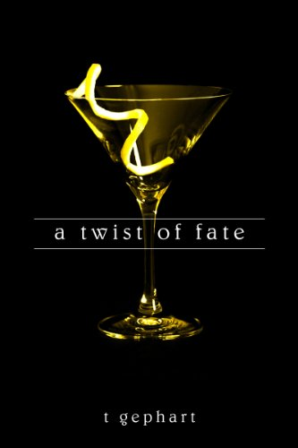 A Twist of Fate (The Lexi Series Book 1) by T Gephart
