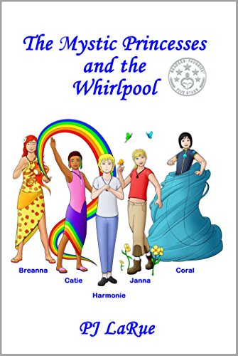 The Mystic Princesses and the Whirlpool by PJ LaRue and Aristides Rodriguez