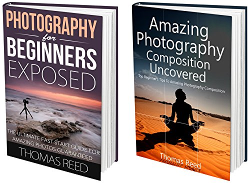 Photography: Photography For Beginners Box Set: Photoraphy Super Set; 2 in 1 Photography For Beginners and Photography… by Thomas Reed and Digital Photography For Beginners