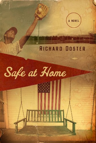 Safe at Home: A Novel by Richard Doster