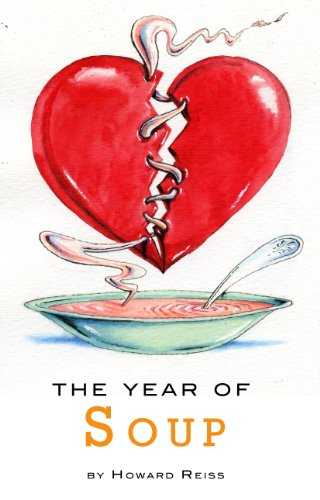 The Year of Soup by Howard Reiss