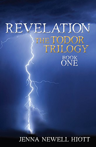 Revelation:  The Todor Trilogy, Book One by Jenna Newell Hiott