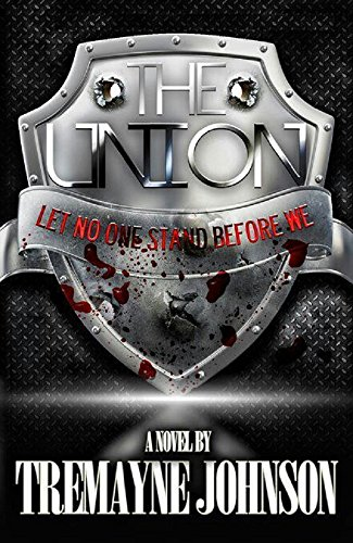 The Union by Tremayne Johnson