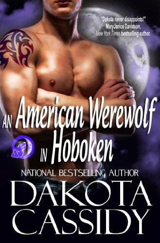 An American Werewolf in Hoboken (Wolf Mates series Book 1) by Dakota Cassidy