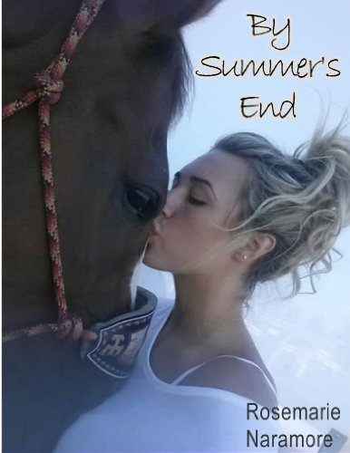 By Summer's End (Christian Fiction) by Rosemarie Naramore