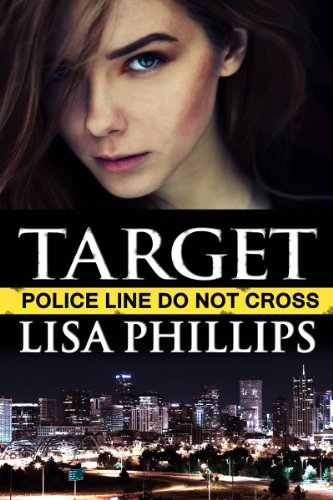 Target: A prequel story (Denver FBI Book 1) by Lisa Phillips