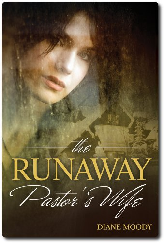 The Runaway Pastor's Wife by Diane Moody