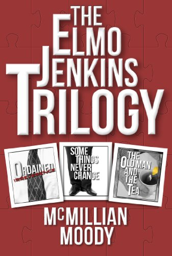 The Elmo Jenkins Trilogy by McMillian Moody