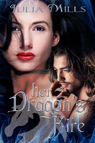 Her Dragon's Fire (Dragon Guard Series Book 2) by Julia Mills and Lisa Miller