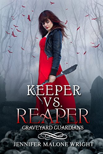 Keeper vs. Reaper (Graveyard Guardians Book 1) by Jennifer Malone Wright and Ink Slasher Editing