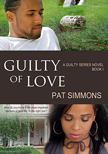 Guilty of Love (The Guilty series Book 1) by Pat Simmons and Karen Rodgers