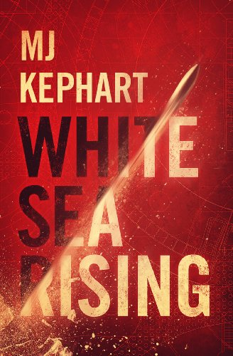 White Sea Rising by MJ Kephart