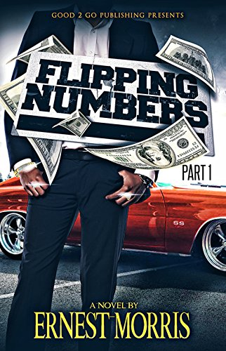 Flipping Numbers PT 1 by Ernest Morris