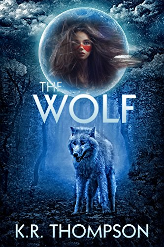 The Wolf: The Prequel to the Keeper Saga by K.R. Thompson
