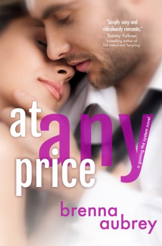 At Any Price (Gaming The System Book 1) by Brenna Aubrey