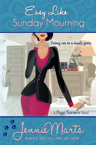 Easy Like Sunday Mourning (A Page Turners Novel Book 2) by Jennie Marts