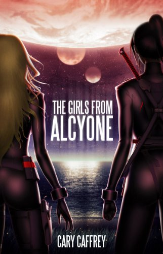 The Girls From Alcyone by Cary Caffrey