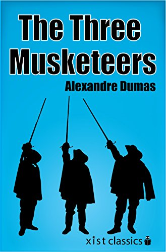 The Three Musketeers (Xist Classics) by Alexandre Dumas
