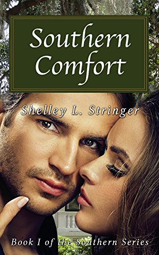 Southern Comfort: Chandler's Story (The Southern Series Book 1) by Shelley Stringer