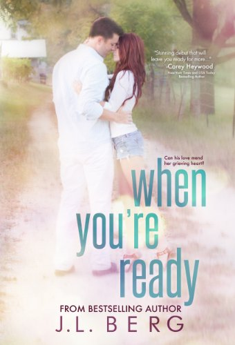 When You're Ready (The Ready Series Book 1) by J.L. Berg