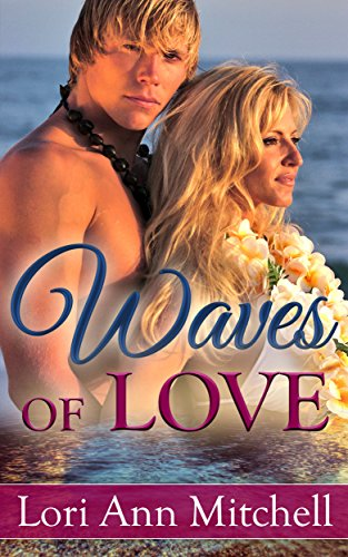 Waves of Love: Contemporary Romance (Holidays Beach Read Book 1) by Lori Ann Mitchell
