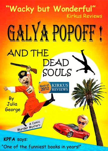 Galya Popoff and the Dead Souls by Julia Odegard and George Kovach