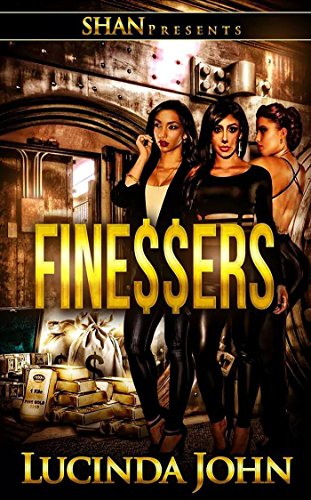 Finessers by Lucinda John and Latarsha Banks