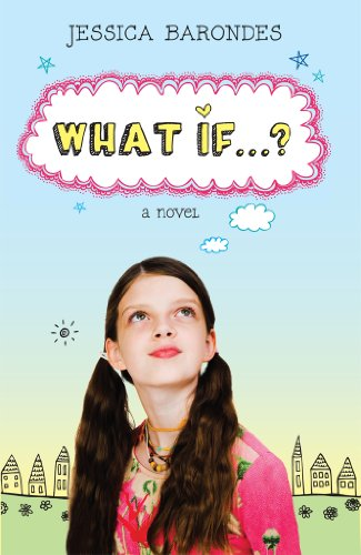 What If…? by Jessica Barondes