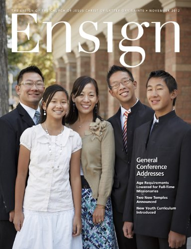 Ensign: November 2012 (Ensign Magazine) by The Church of Jesus Christ of Latter-day Saints