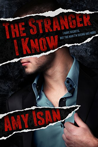 The Stranger I Know (Dark Romance) by Amy Isan