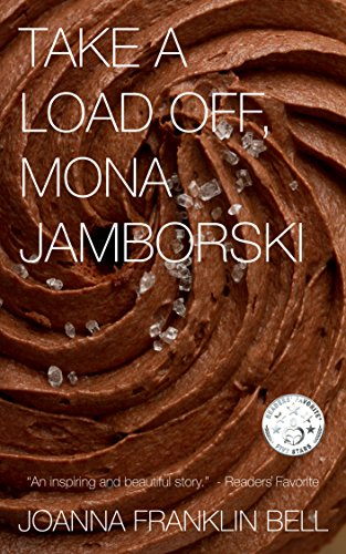 Take a Load Off, Mona Jamborski by Joanna Franklin Bell
