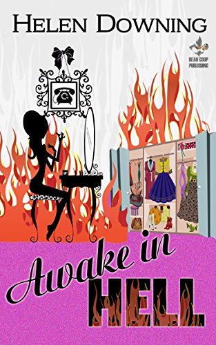 Awake in Hell by Helen Downing