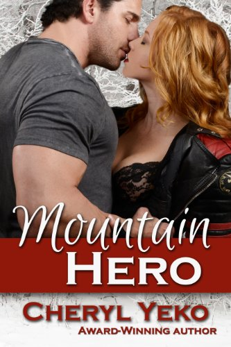 Mountain Hero (Hero Series Book 1) by Cheryl Yeko