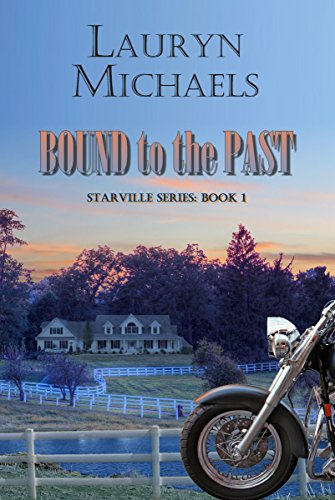 Bound to the Past (Starville Series Book 1) by Lauryn Michaels