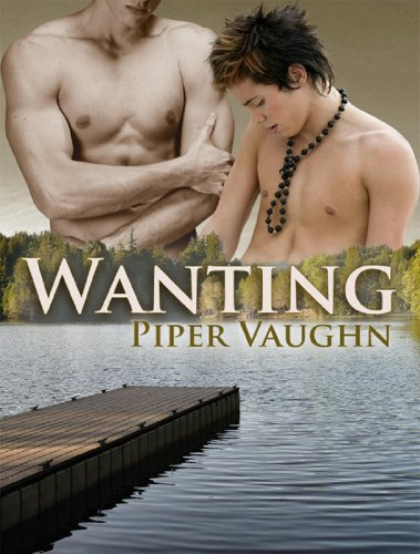 Wanting by Piper Vaughn