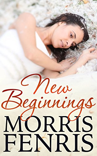 Romance: New Beginnings (Young Adult and Adult Romance, Christian Christmas Fiction book as a Love Story) (Second… by Morris Fenris