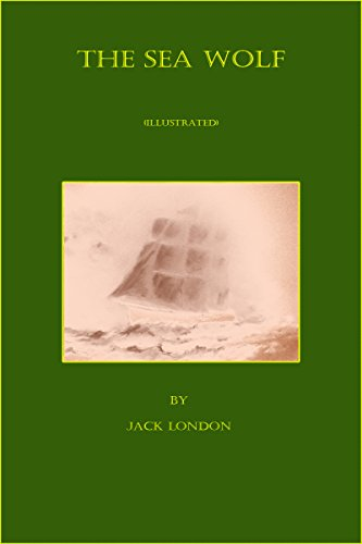 The Sea Wolf (Illustrated) by Jack London