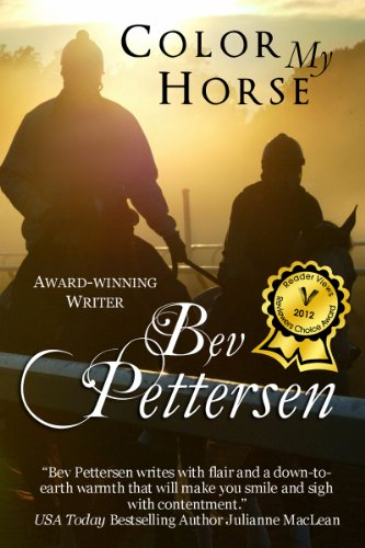 COLOR MY HORSE (Romantic Mystery) by Bev Pettersen