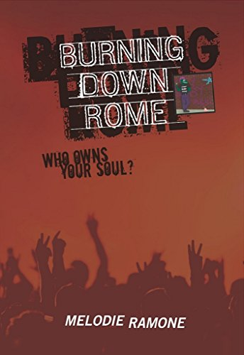 Burning Down Rome by Melodie Ramone