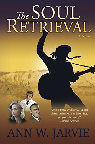 The Soul Retrieval: A Novel by Ann W. Jarvie